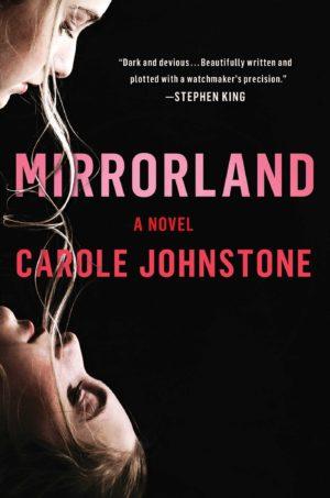 Mirrorland: A Novel