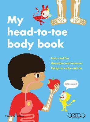 Head to Toe: My Body and How It Works