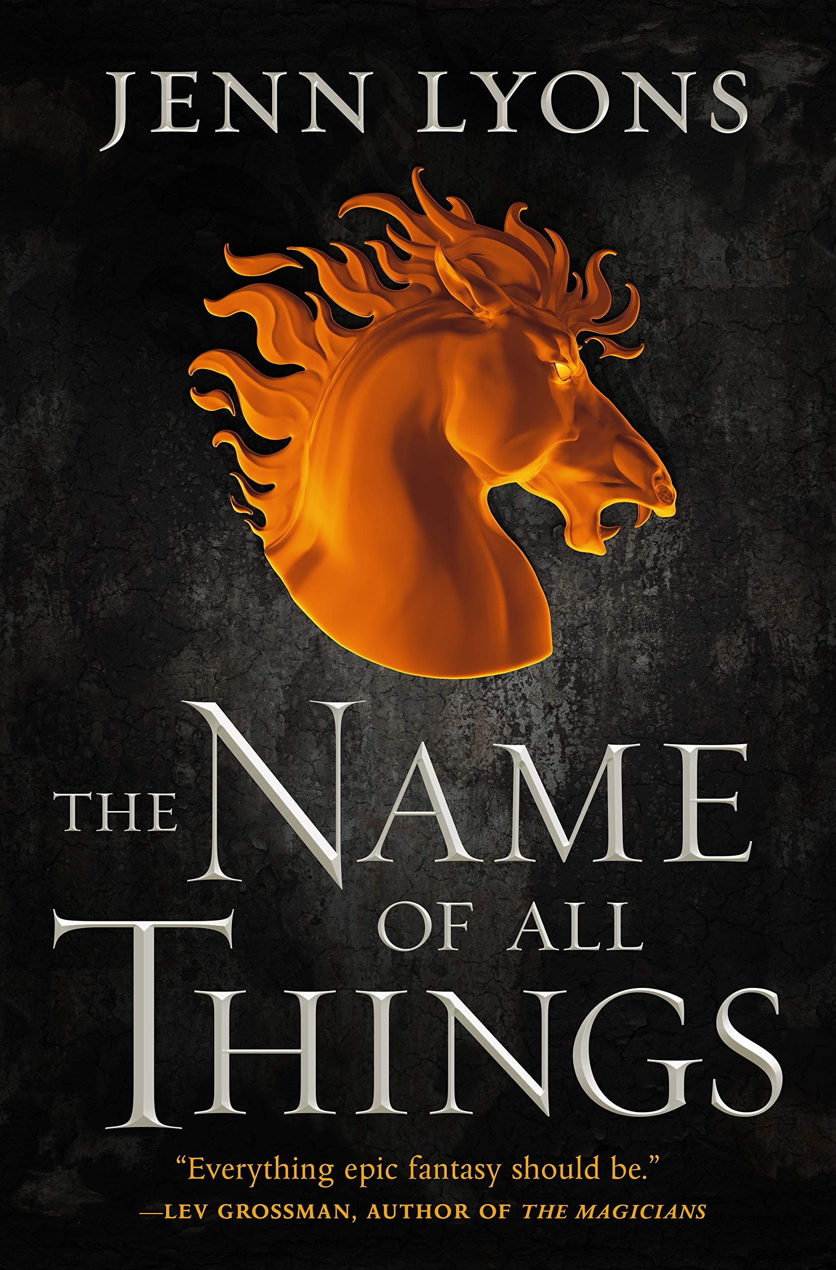 The Name of All Things (A Chorus of Dragons #2)