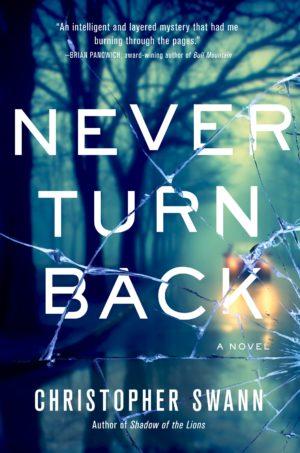 Never Turn Back: A Novel