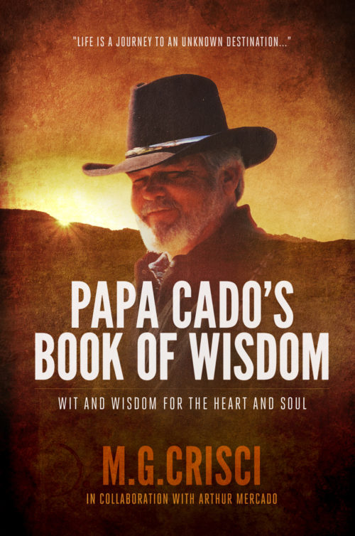 Papa Cado's Book of Wisdom