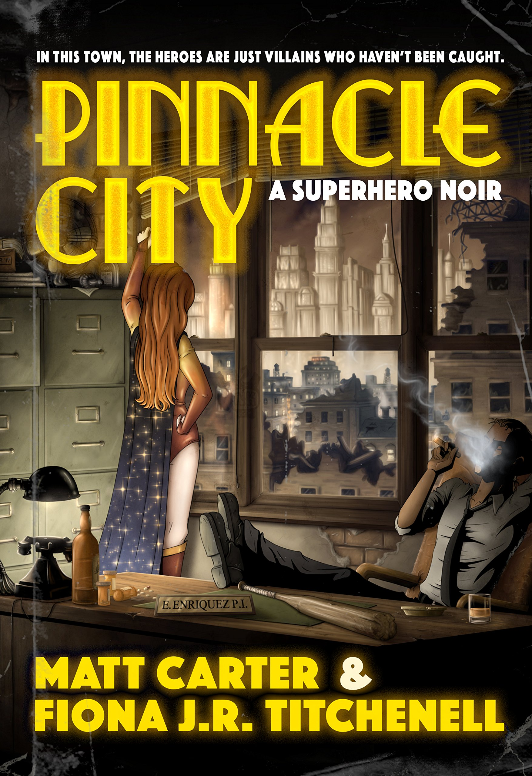 Pinnacle City: A Superhero Noir