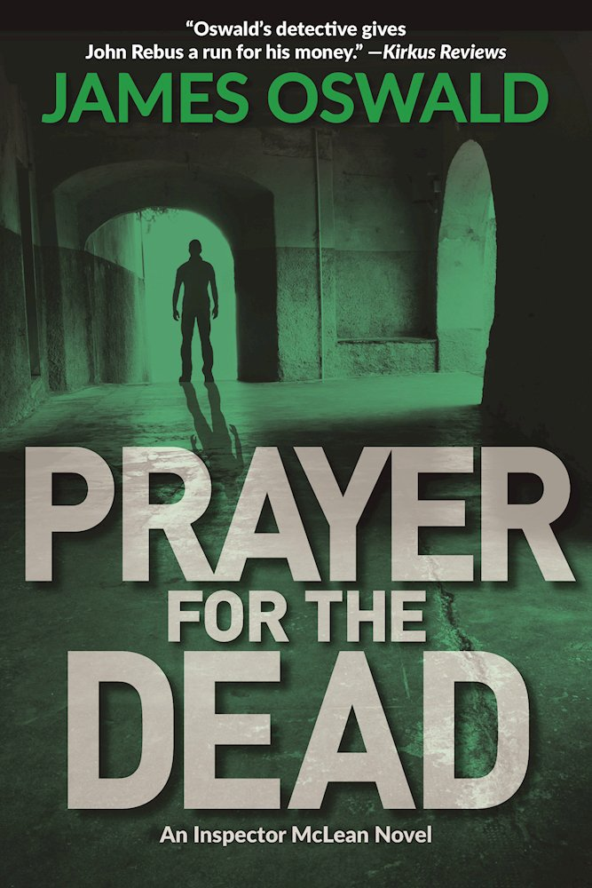 Prayer for the Dead: An Inspector McLean Novel