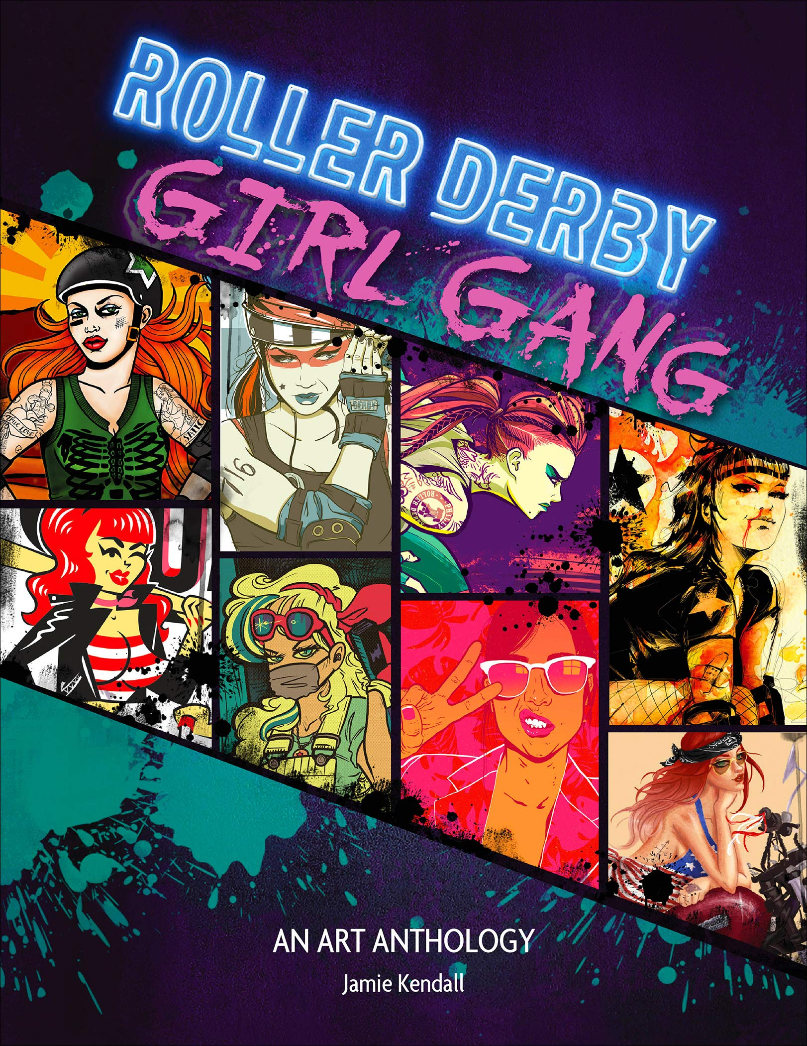 Roller Derby/Girl Gang: An Art Anthology