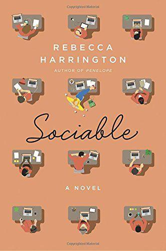 Sociable: A Novel