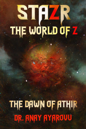 STAZR The World Of Z: The Dawn of Athir