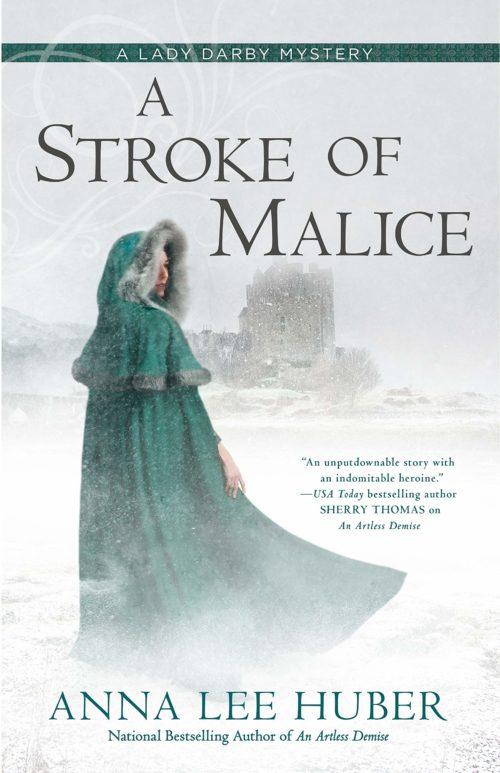 A Stroke of Malice (A Lady Darby Mystery)