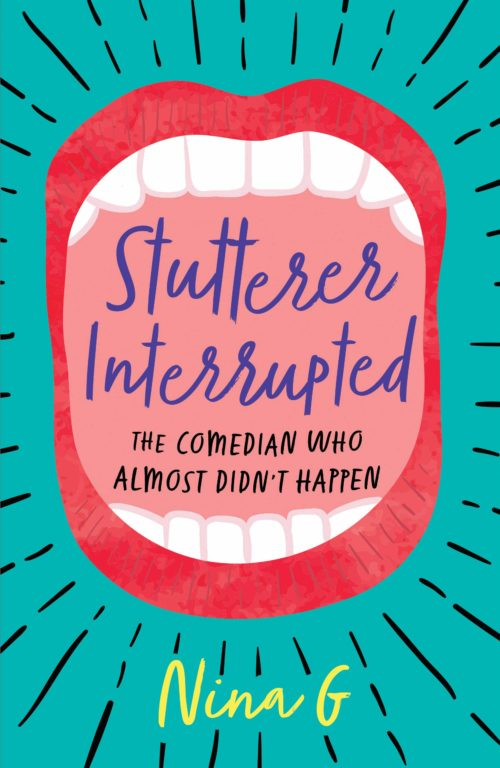 Stutterer Interrupted: The Comedian Who Almost Didn't Happen