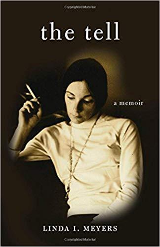 The Tell: A Memoir