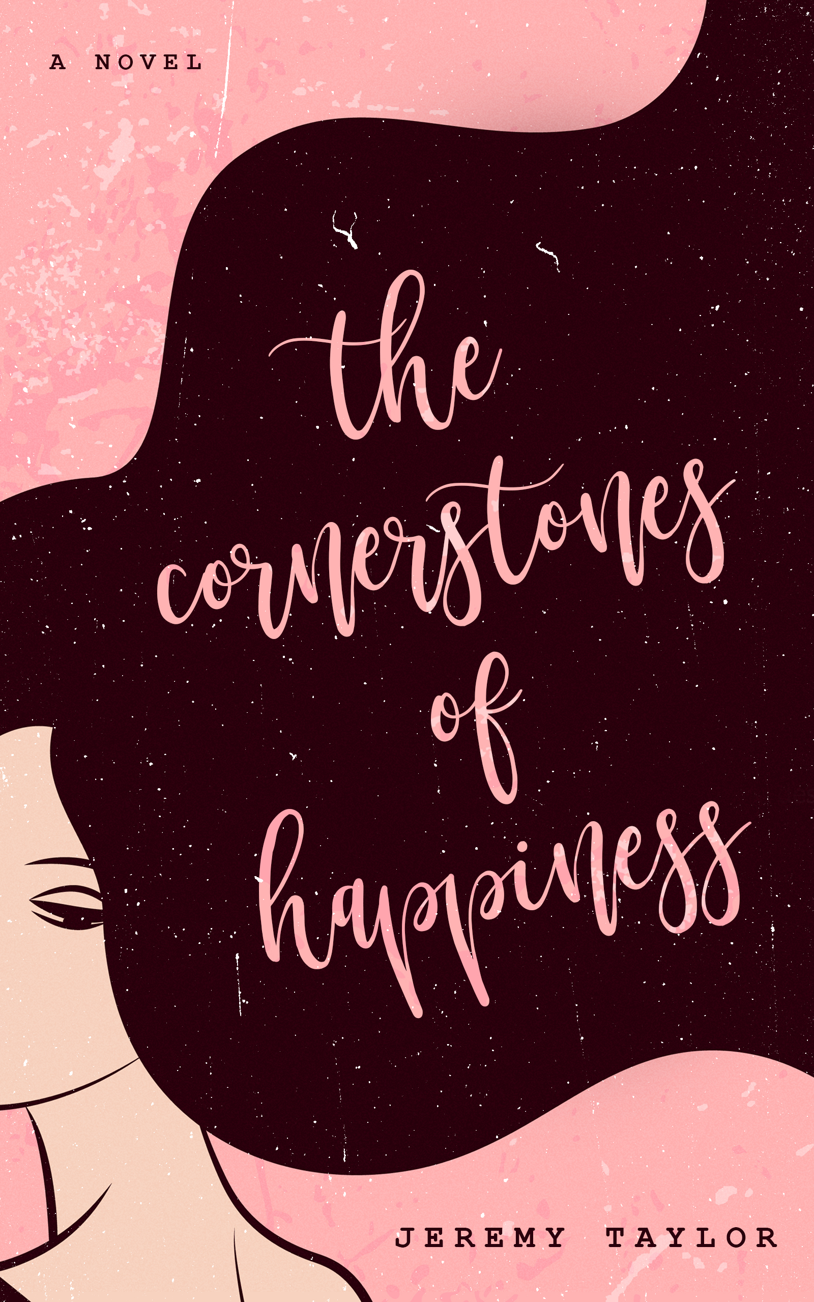 The Cornerstones of Happiness