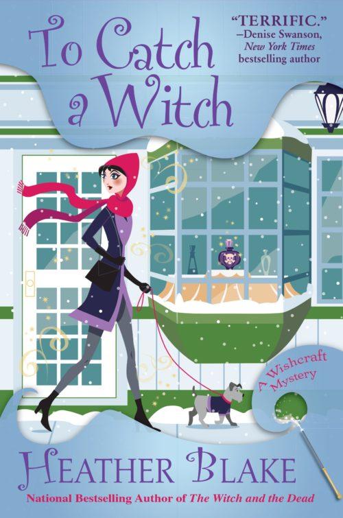 To Catch a Witch: A Wishcraft Mystery