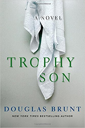Trophy Son: A Novel