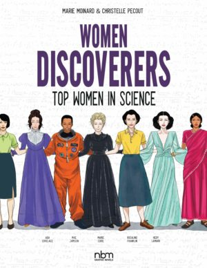 Women Discoverers: 20 Top Women in Science