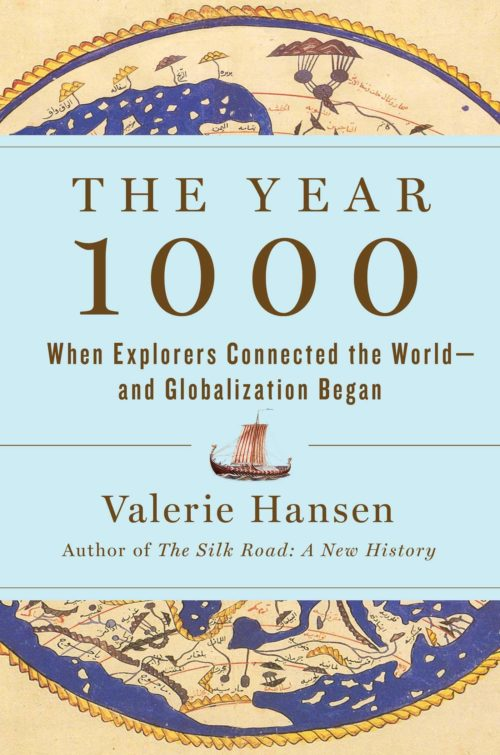 The Year 1000: When Explorers Connected the World_and Globalization Began