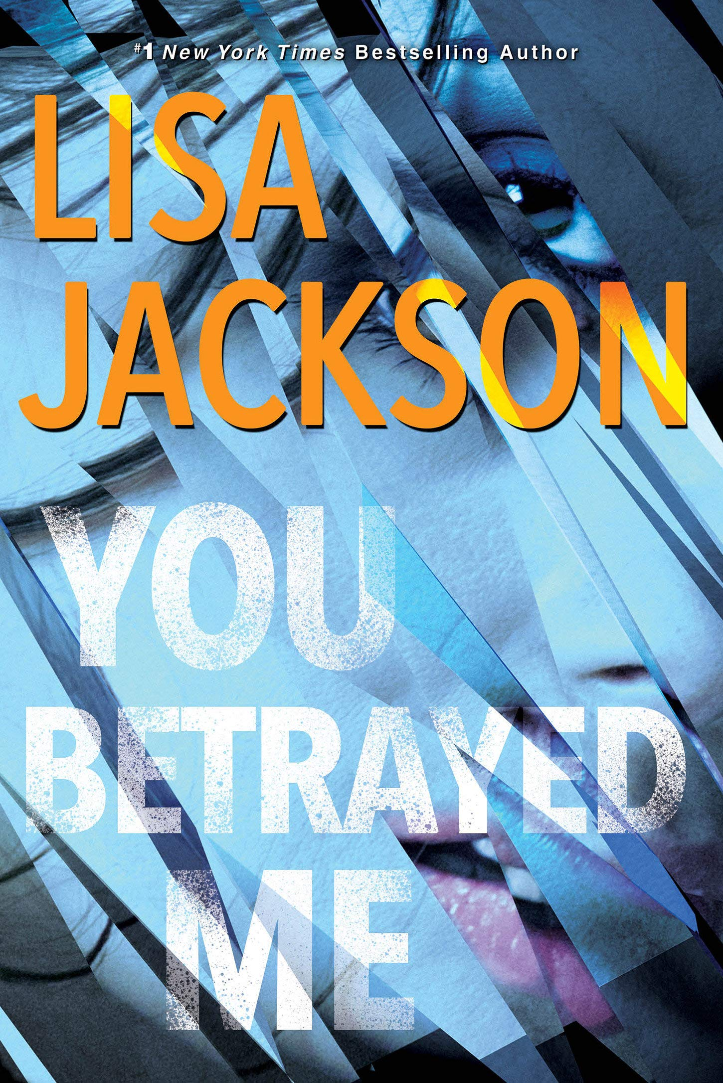 You Betrayed Me: The Cahills, Book 3